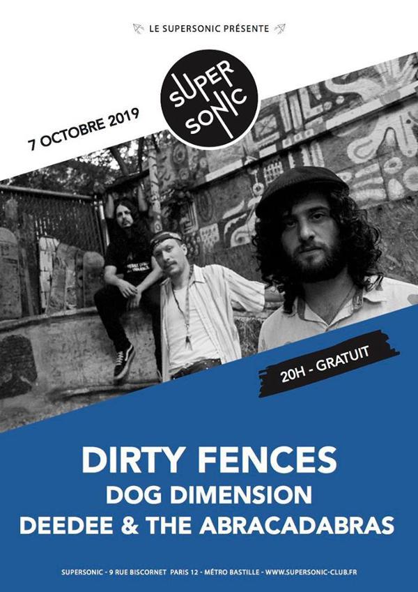 Dirty Fences • Dog Dimension • Deedee & The Abracadabras (Free)