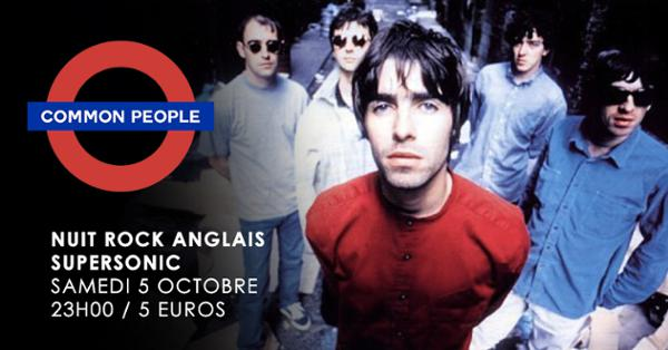 Common people #5 / La Nuit British Rock du Supersonic