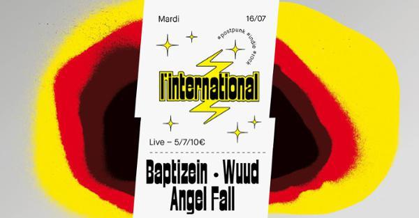 Baptizein • Angel Fall • Wuud à l'International