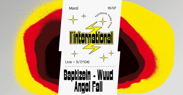 Baptizein • Angel Fall • Wuud à l'International