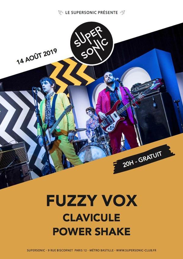 Fuzzy Vox • Clavicule • Power Shake / Supersonic (Free entry)