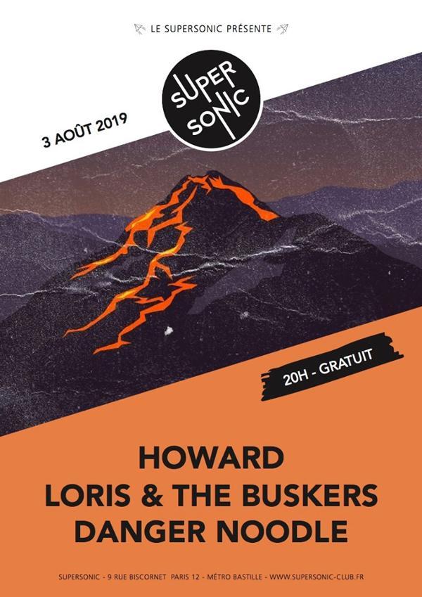 Howard • Loris & The Buskers • Danger Noodle / Entrée gratuite