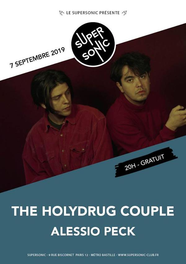 The Holydrug Couple • Alessio Peck / Supersonic (Free entry)