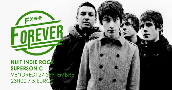 F*** Forever #21 / Nuit indie rock 00s du Supersonic