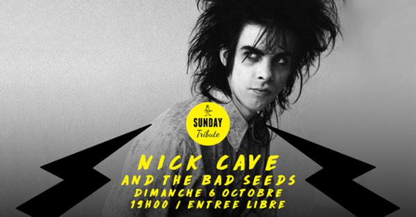 Sunday Tribute - Nick Cave // Supersonic - Free