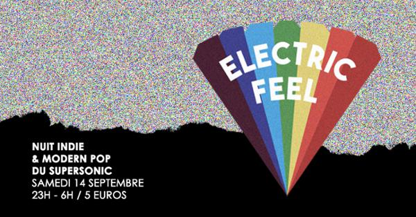 Electric Feel / Nuit Indie & Modern Pop du Supersonic