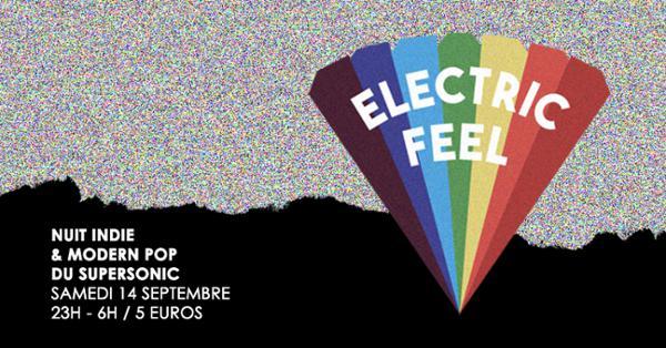 Electric Feel / Nuit Indie & Modern Pop du Supersonicv
