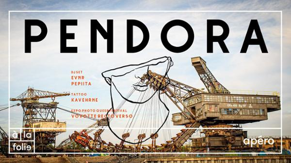 Pendora V : APERO Edition dj set / tattoo / expo