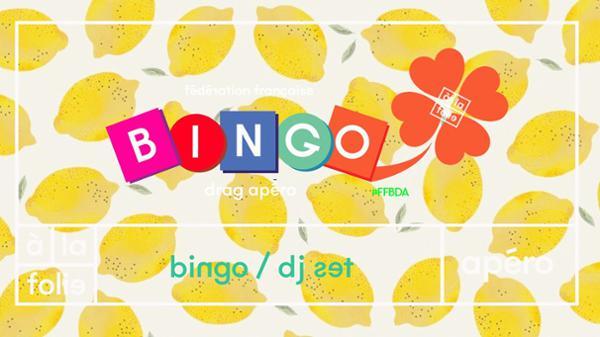 Ff Bingo Drag Apero + Dj Set