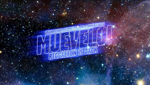 Muevelo w/ Grandpamini, Pedrolito et MC C-Imperatriz