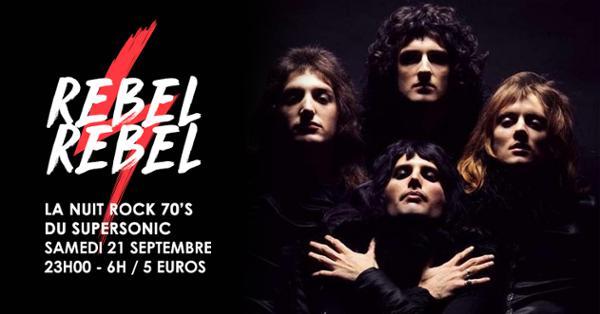 Rebel Rebel #9 / La Nuit Rock 70's du Supersonic