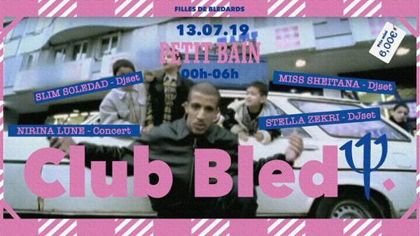 CLUB BLED - Filles de Blédards Fête son Anniversaire