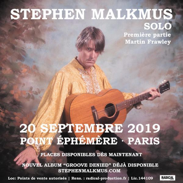 STEPHEN MALKMUS - SOLO + MARTIN FRAWLEY