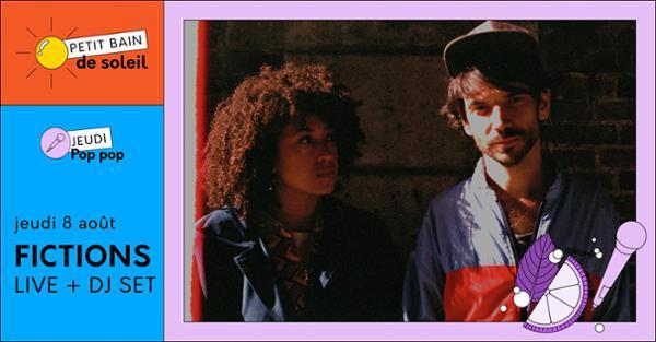 Jeudi Pop Pop | Fictions / 8.08 / Petit Bain