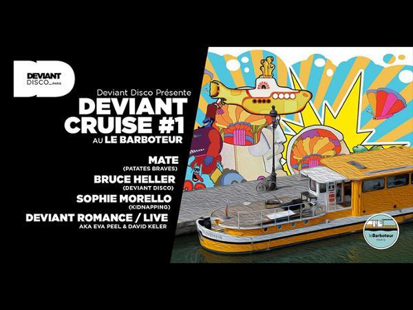Deviant Cruise #1