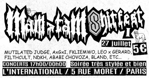 Mam>tam Shitfest #1 // Paris // L'international