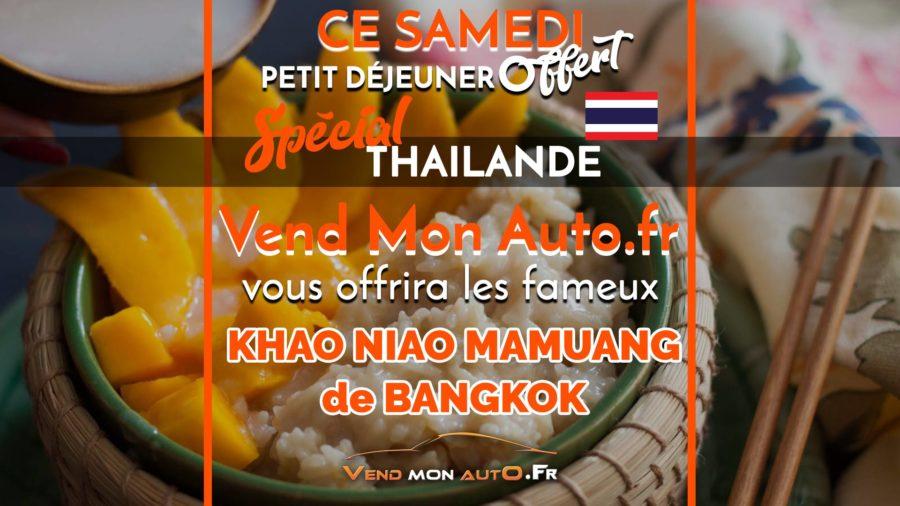 Samedi 27 Juillet -Spécial Thailande