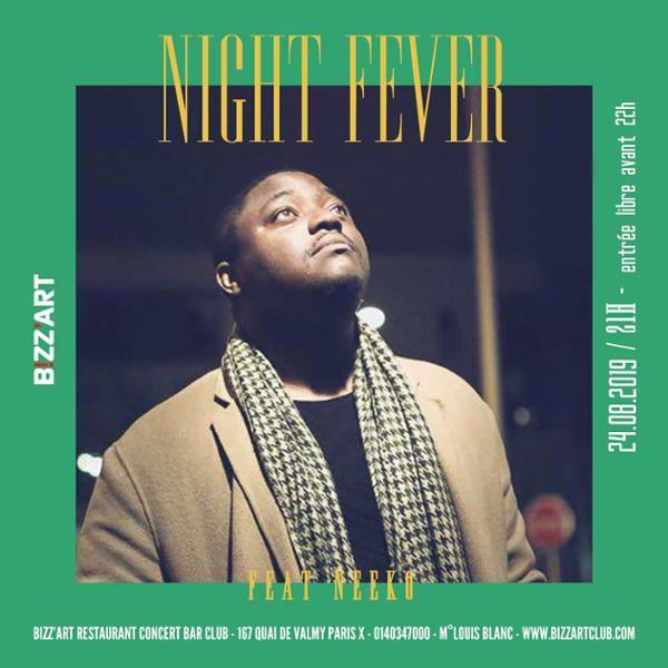 Night fever ft. Neeko en live !