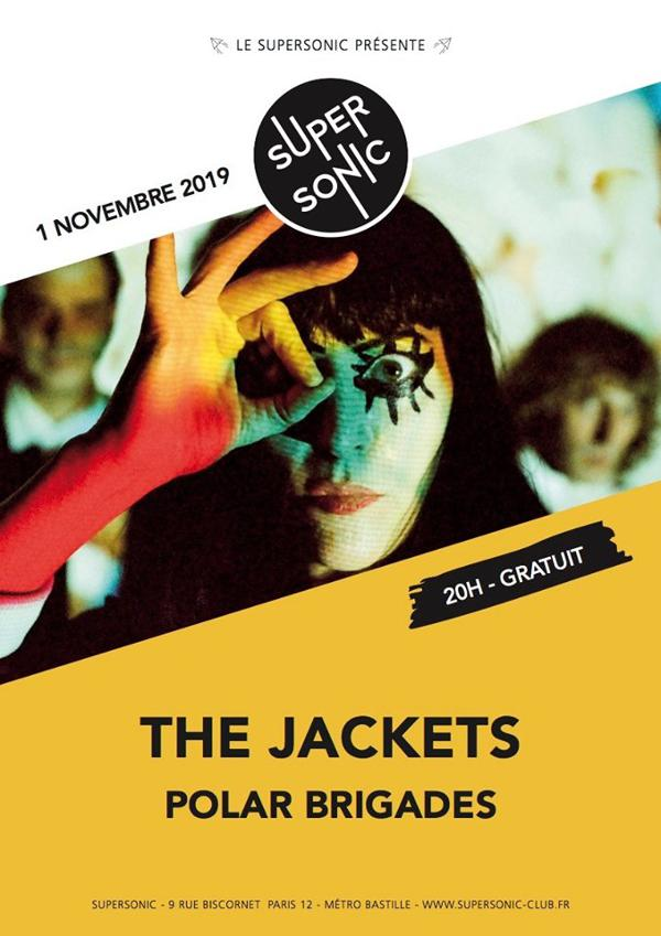The Jackets • Polar Brigades / Supersonic (Free entry)