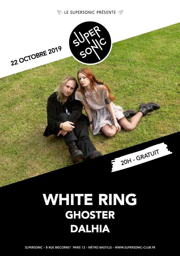 White Ring • Ghoster • Dalhia / Supersonic (Free)