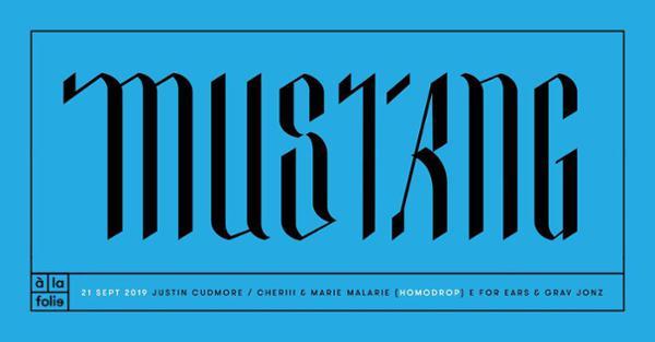 Mustang • 21 Septembre 19 • Brooklyn - Londres - Paris