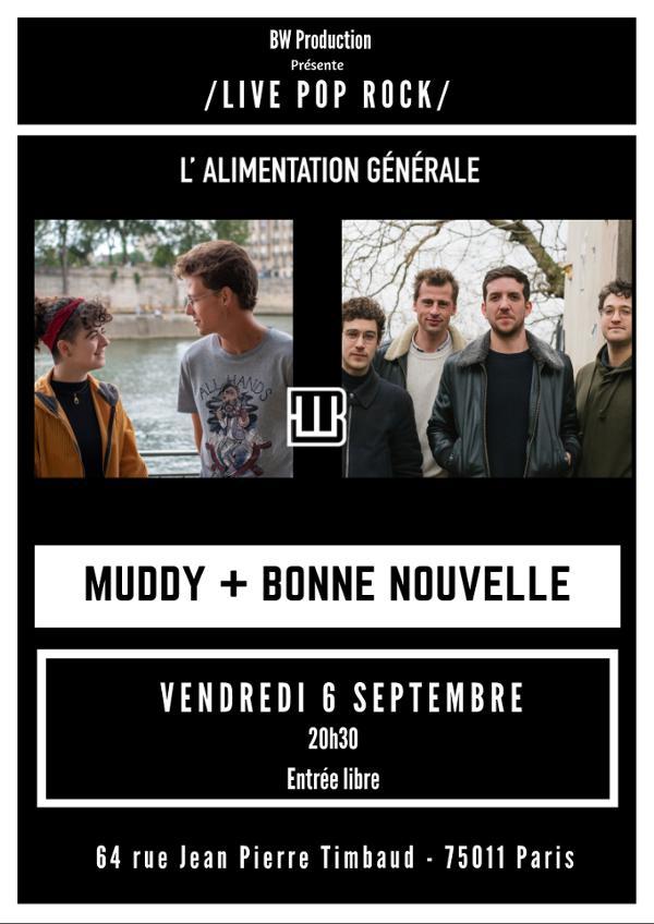 Muddy + Bonne Nouvelle