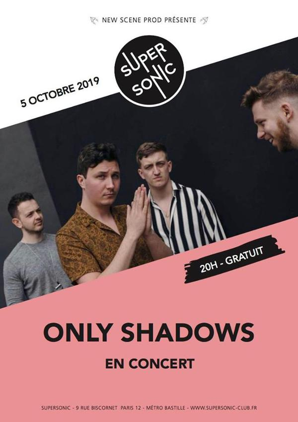 Only Shadows en concert au Supersonic / Free entry