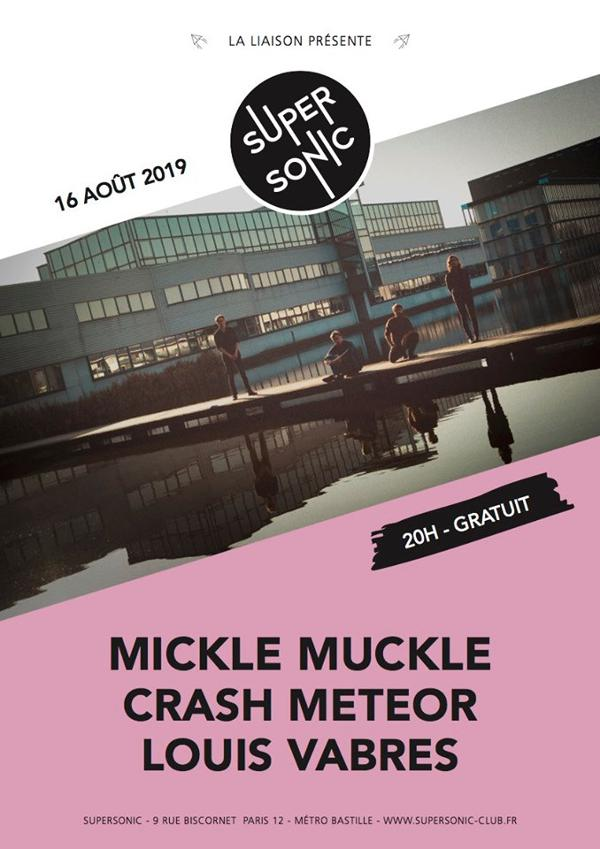 Mickle Muckle • Crash Meteor • Louis Vabres / Supersonic (Free)