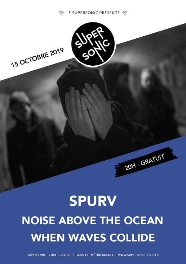 SPURV • Noise above the Ocean • When Waves Collide / Supersonic