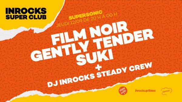 Inrocks Super Club #1 — le 12 septembre au Supersonic