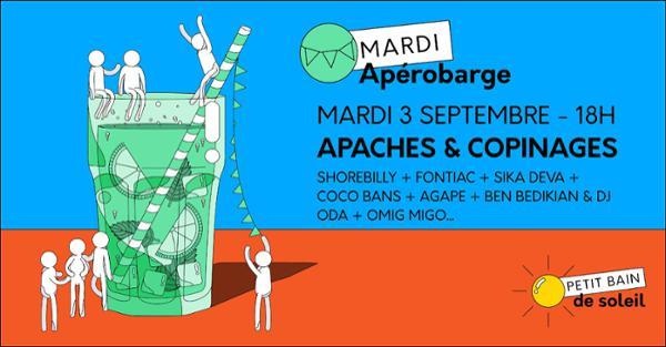 APÉROBARGE : APACHES & COPINAGES DE RENTRÉE ! / Petit Bain