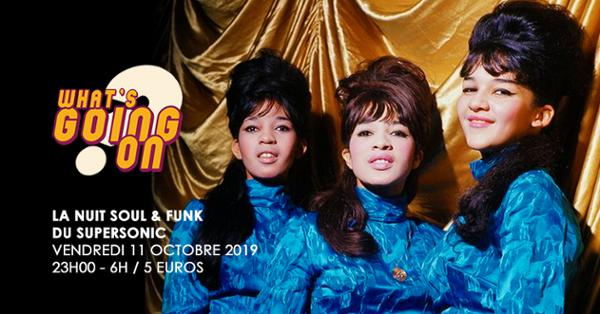 What's Going On? #10 Nuit Soul & Funk du Supersonic
