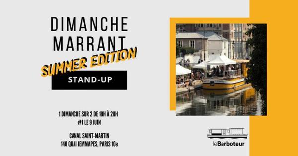 Dimanche Marrant : Summer Edition #04