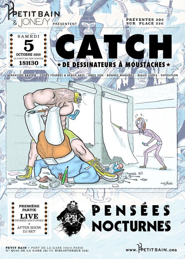 CATCH DE DESSINATEURS À MOUSTACHES + PENSÉES NOCTURNES (LIVE) / Petit Bain