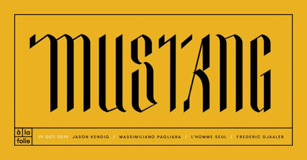 Mustang • 19 OCT 19 • San Francisco - Berlin - Lyon