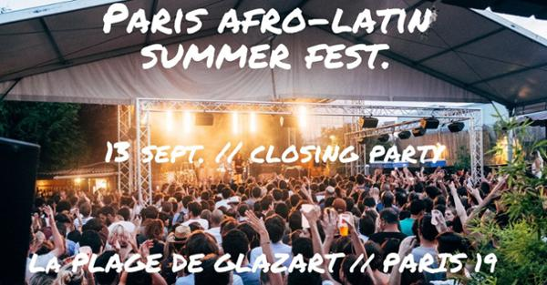 Paris Afro-Latin Summer Fest.Closing Party !