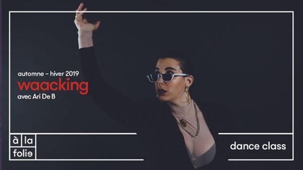Dance class : Waaking avec Ari de B
