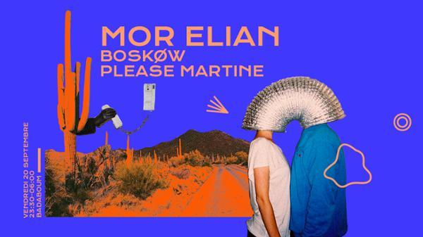 Badaboum : Mor Elian, Boskøw, Please Martine