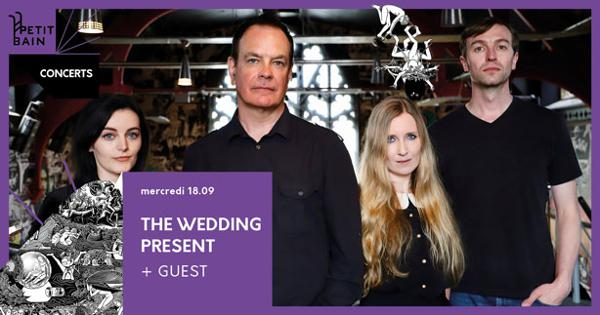 THE WEDDING PRESENT « BIZARRO 30TH ANNIVERSARY TOUR »