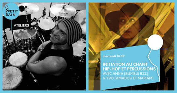 ATELIER | CHANT HIP-HOP & PERCUSSIONS