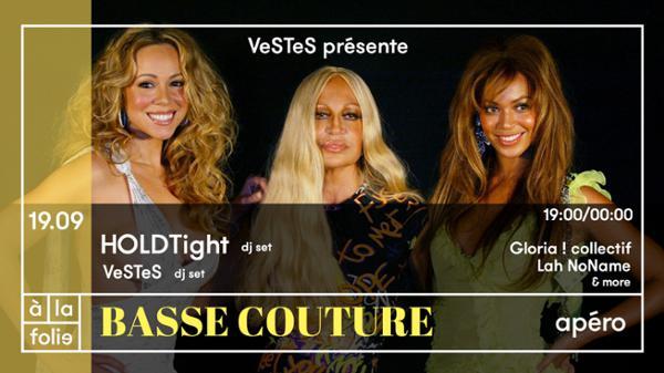 VeSTeS présente : Basse Couture #2