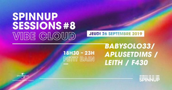 SPINNUP SESSIONS #8 : VIBE CLOUD