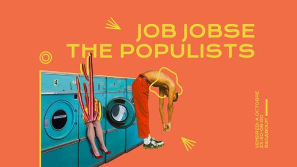 Badaboum : Job Jobse, The Populists