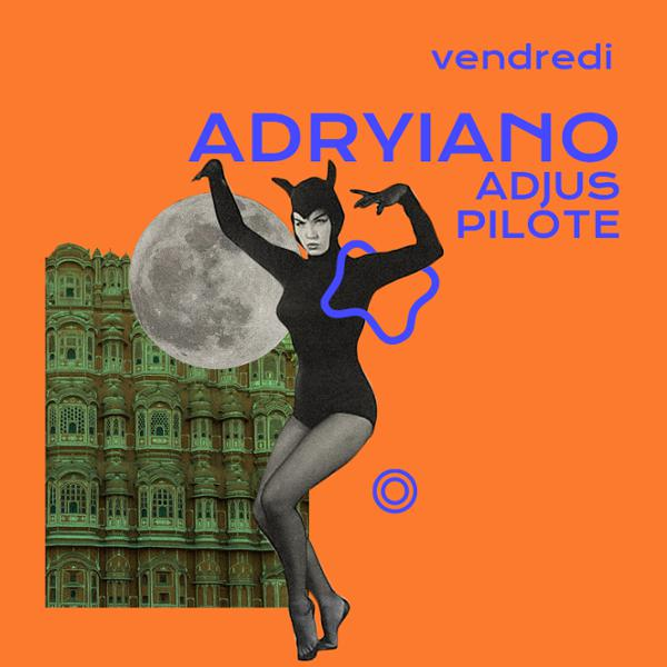 Badaboum : Adryiano, AdJus & Pilote