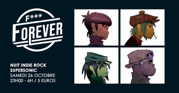 F*** Forever #22 / Nuit indie rock 00s du Supersonic