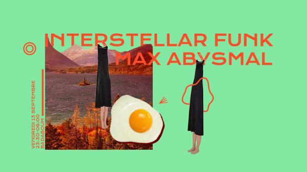 Badaboum : Interstellar Funk, Max Abysmal