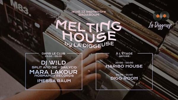 Melting House w/ DJ W!LD, Mara Lakour, Haribo House & more
