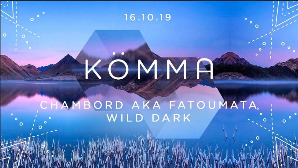 KÖMMA Paris w/ Wild Dark + Chambord Aka Fatoumata