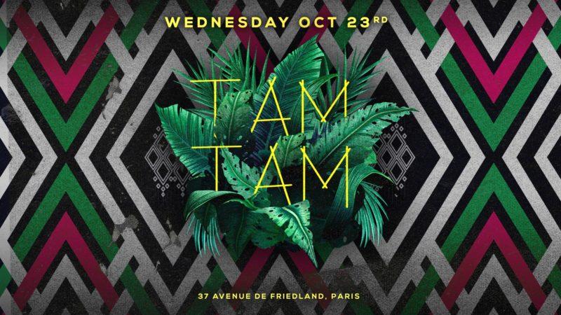 Wednesday October 23rd x TAM TAM