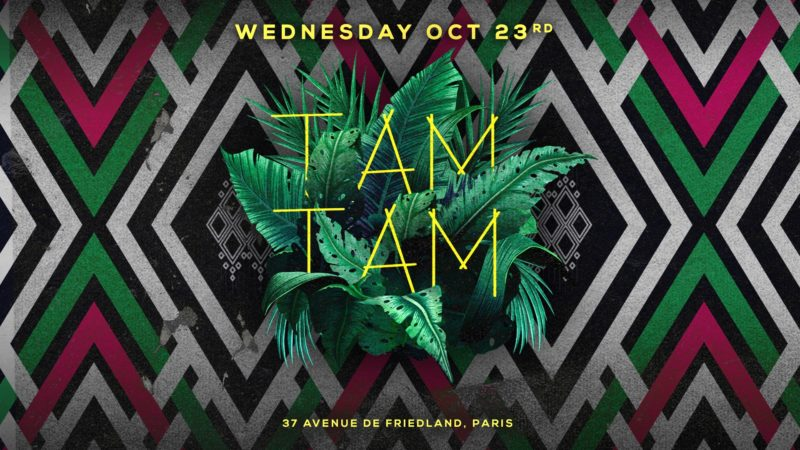 Wednesday October 23rd x TAM TAM